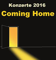 Coming Home - Konzerte 2016